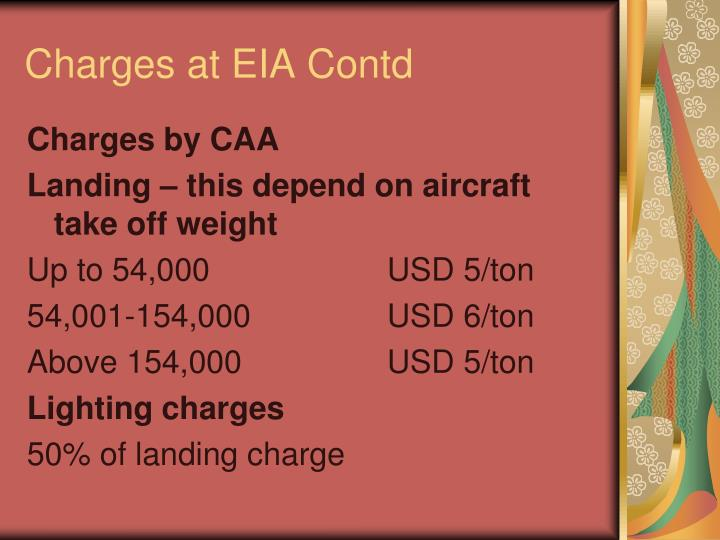 Charges at EIA Contd