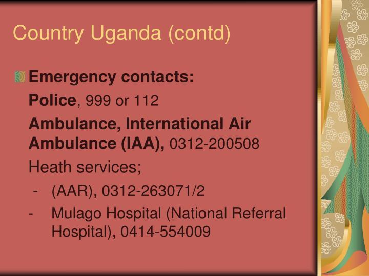 Country Uganda (contd)