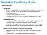 supporting the delivery of care