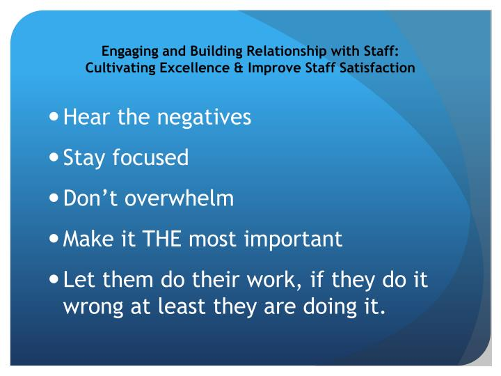 Engaging and Building Relationship with Staff: