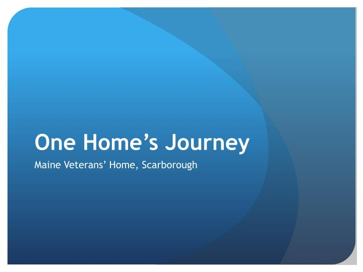 One Home's Journey