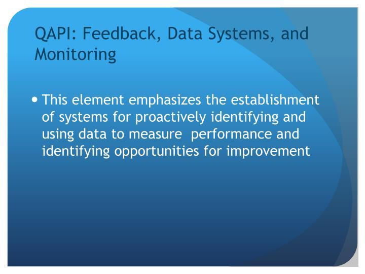 QAPI: Feedback, Data Systems, and Monitoring