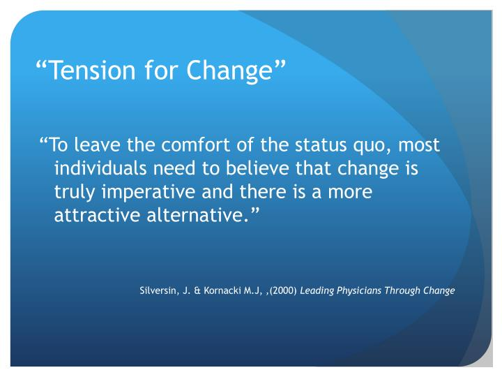 """""""Tension for Change"""""""