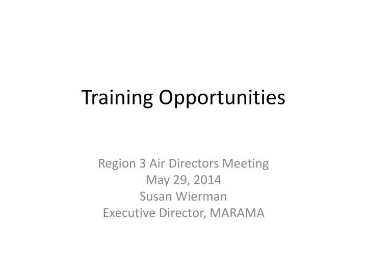 training opportunities n.