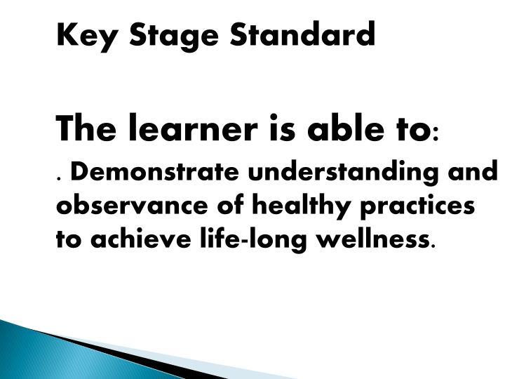 Key Stage Standard