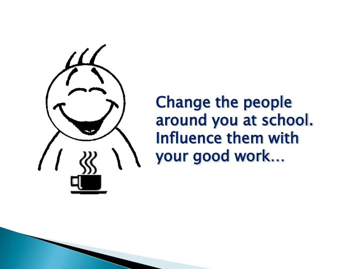 Change the people