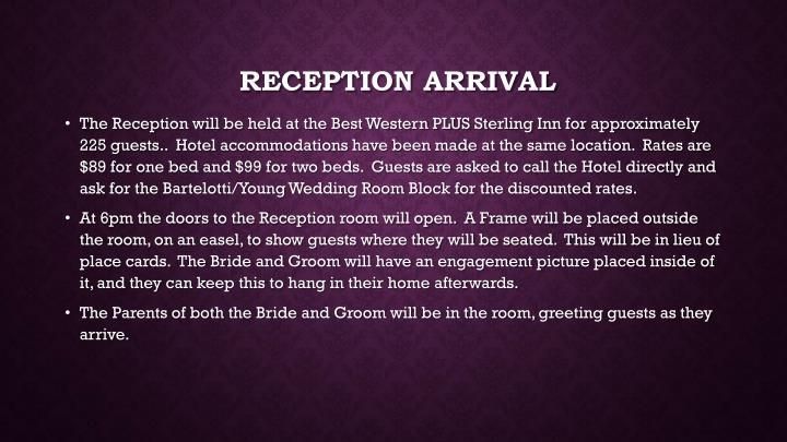 Reception Arrival