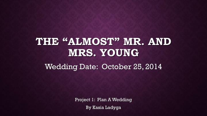 The almost mr and mrs young