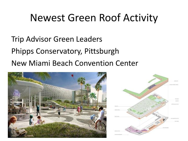 Newest Green Roof Activity