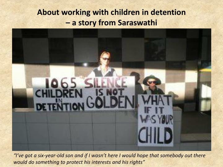 About working with children in detention