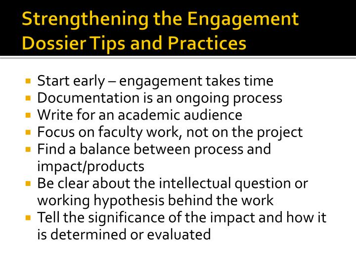 Strengthening the Engagement Dossier Tips and Practices
