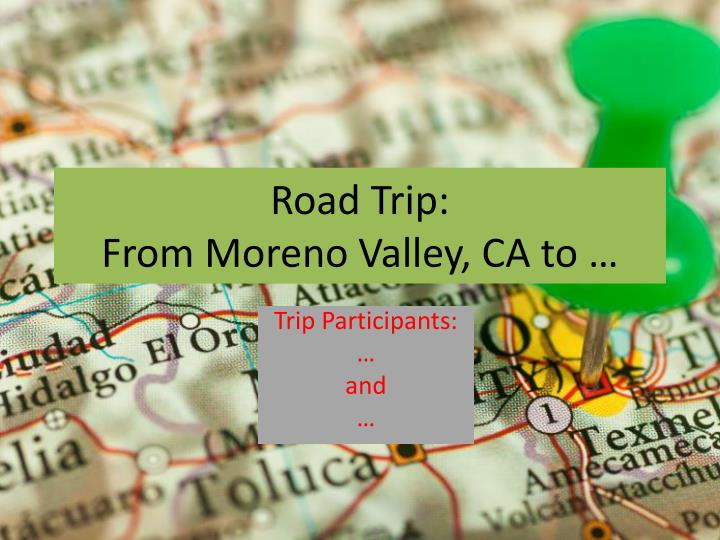 road trip from moreno valley ca to n.