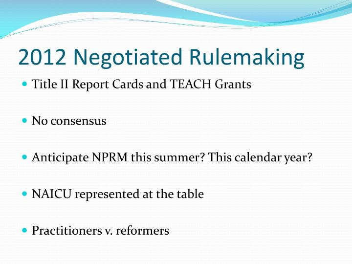 2012 Negotiated Rulemaking