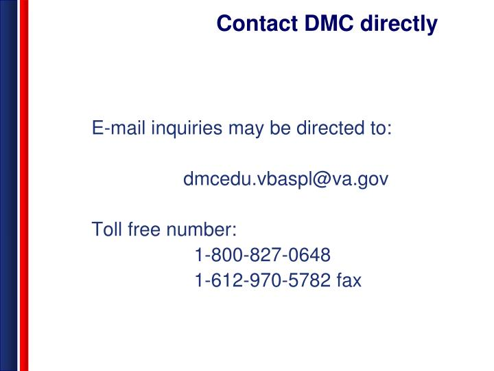 Contact DMC directly