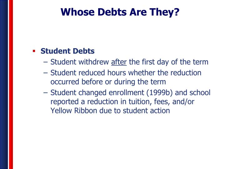 Whose Debts Are They?
