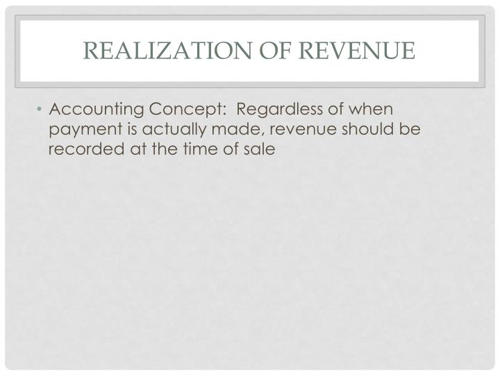REALIZATION OF REVENUE