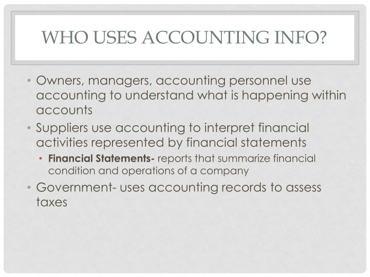 Who Uses Accounting Info?