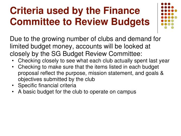 Criteria used by the Finance Committee to Review Budgets