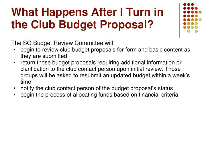 What Happens After I Turn in the Club Budget Proposal?