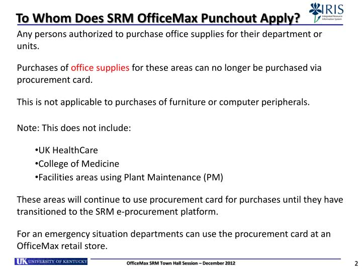 To whom does srm officemax punchout apply
