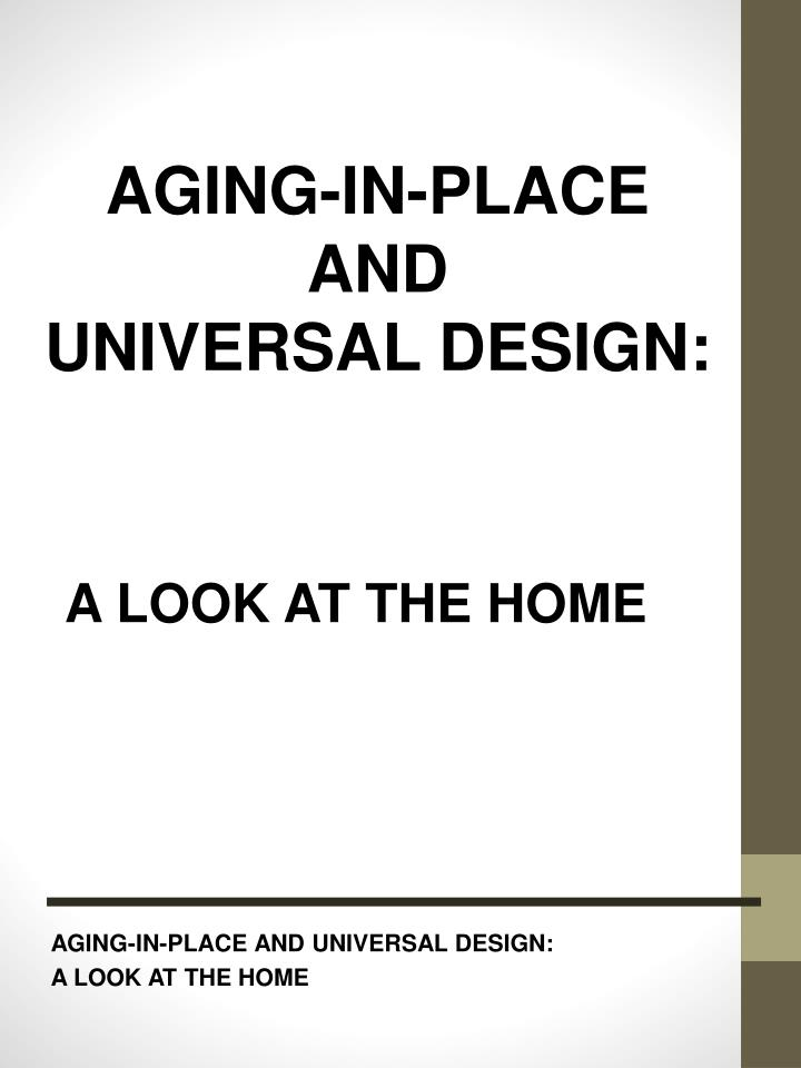 aging in place and universal design a look at the home n.