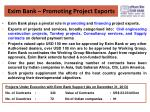 exim bank promoting project exports