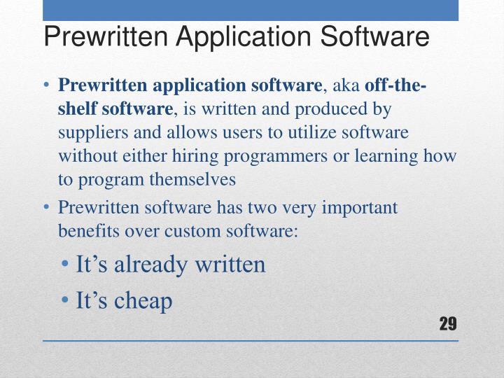 Prewritten application software