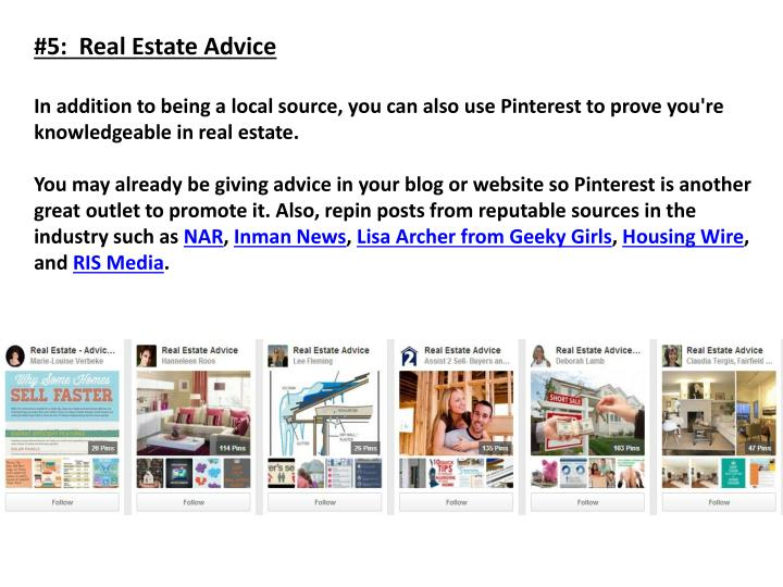 #5:  Real Estate Advice