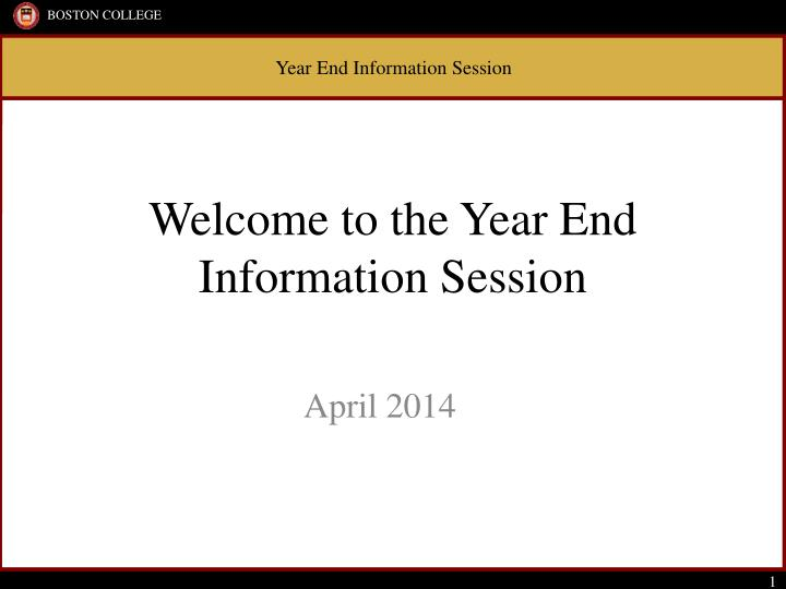 welcome to the year end information session n.