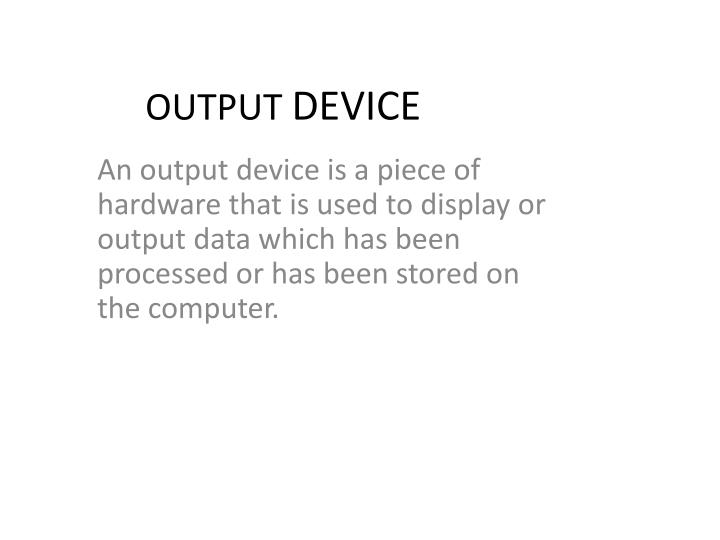 output device n.