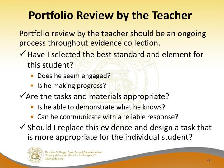 Portfolio Review by the Teacher