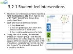 3 2 1 student led interventions