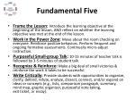 fundamental five