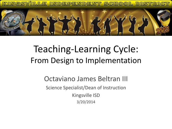 teaching learning cycle from design to implementation n.