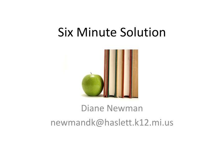 six minute solution n.