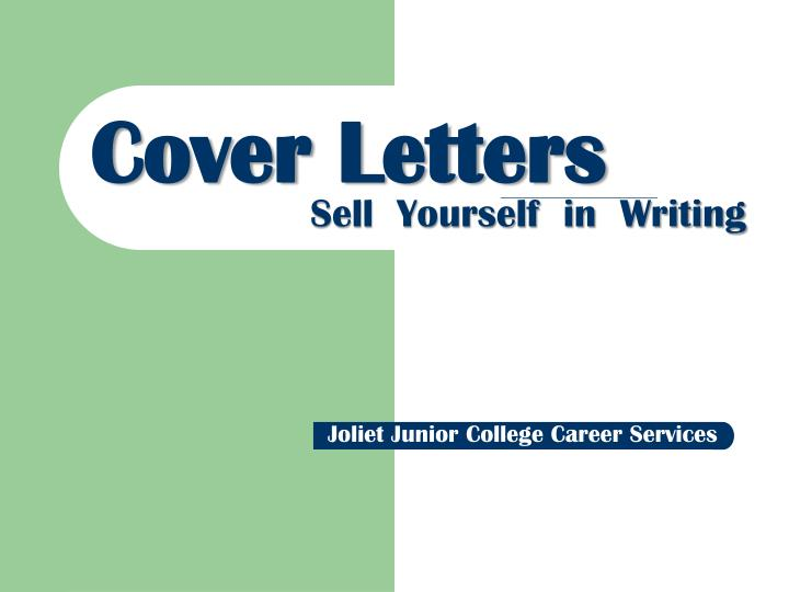 cover letters sell yourself in writing - How To Sell Yourself In A Cover Letter