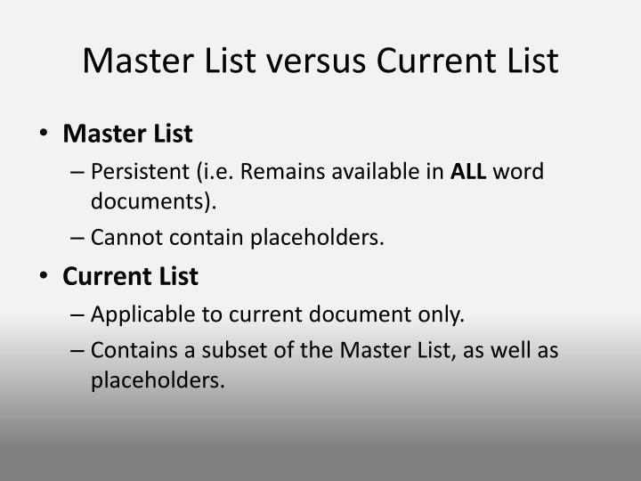 Master List versus Current List
