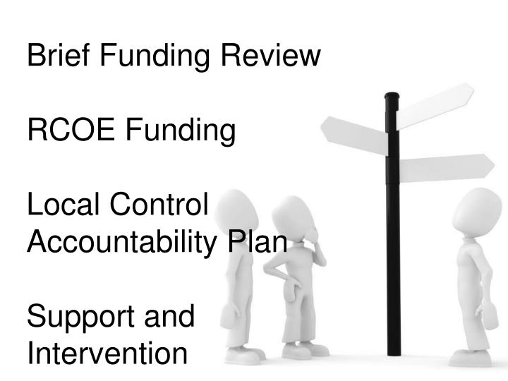 Brief Funding Review