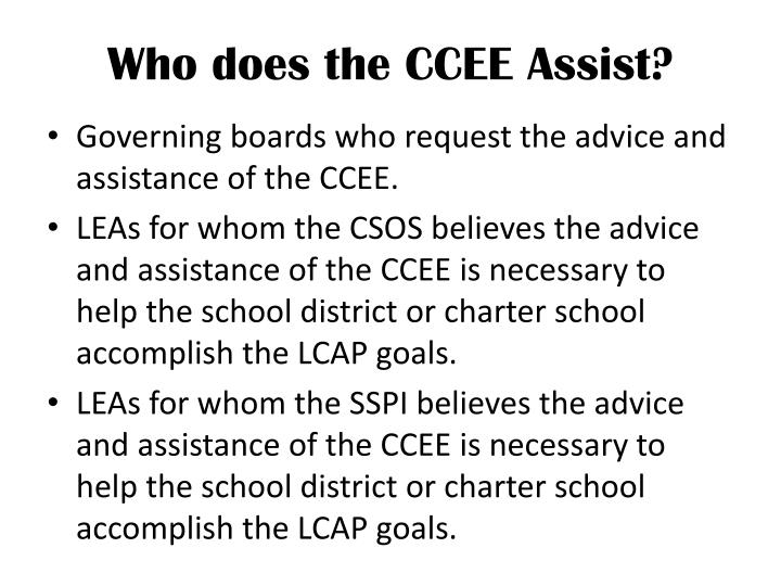 Who does the CCEE Assist?