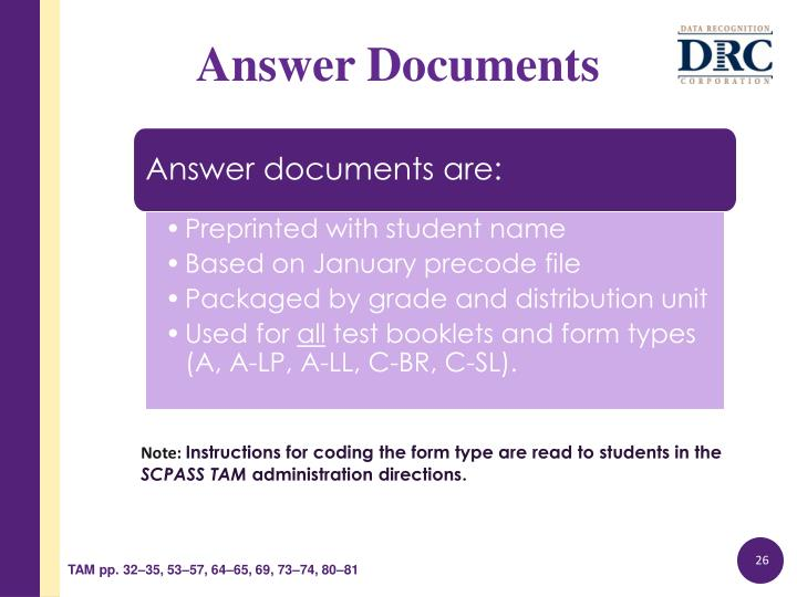 Answer documents are:
