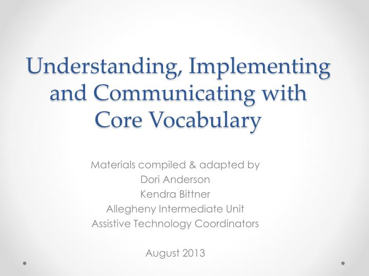 understanding implementing and communicating with core vocabulary n.