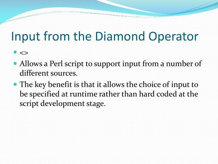 Input from the Diamond Operator
