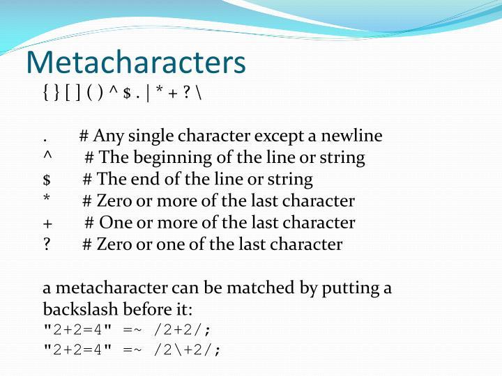 Metacharacters