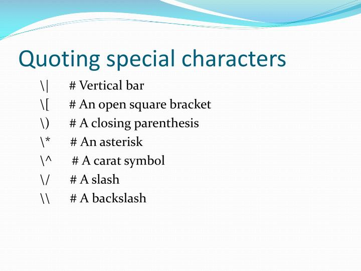 Quoting special characters