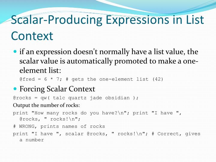 Scalar-Producing Expressions in List Context