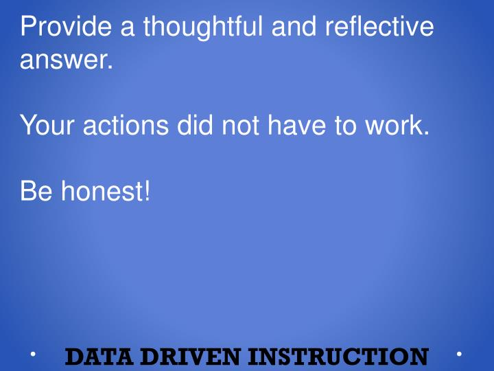 Provide a thoughtful and reflective answer.