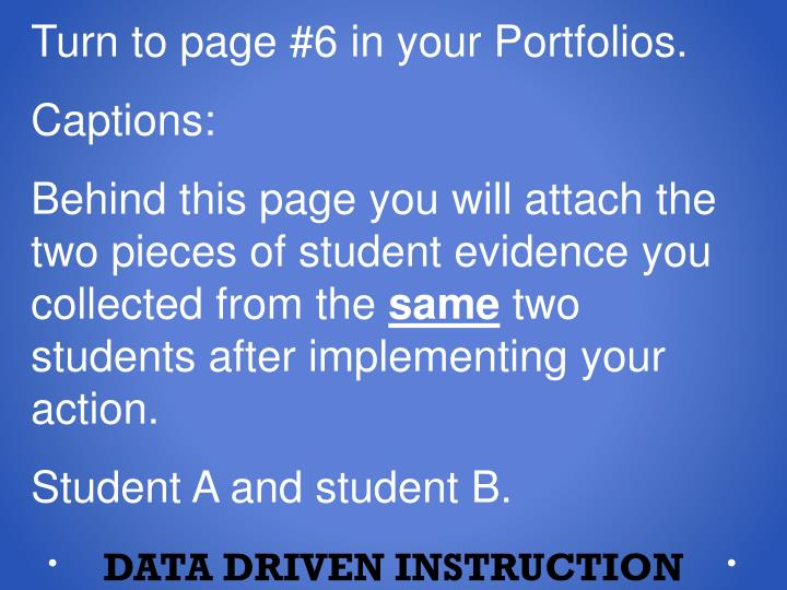 Turn to page #6 in your Portfolios.