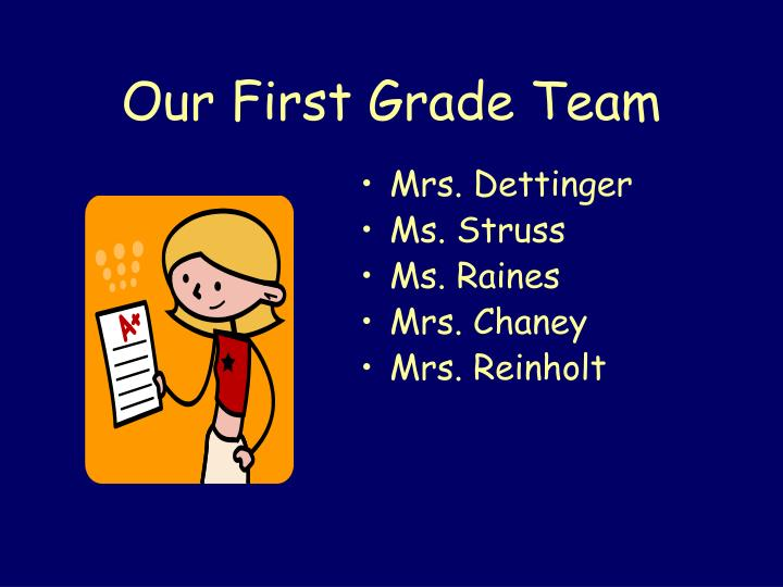 Our first grade team
