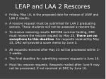 leap and laa 2 rescores