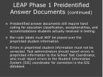 leap phase 1 preidentified answer documents continued